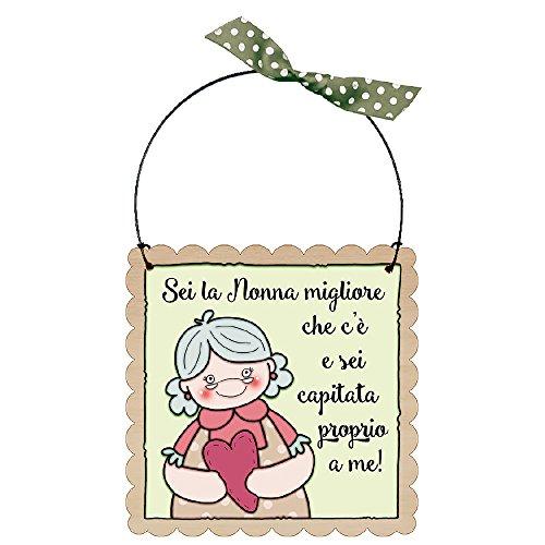 L'Angolo delle Idee Targa targhetta Sei LA Nonna Migliore Che c'è. Idea Regalo