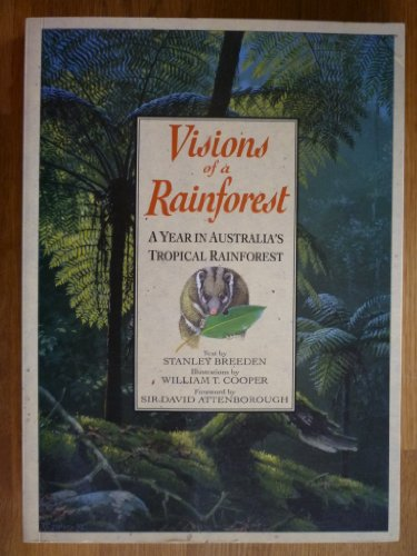 Visions of a Rainforest: Year in Australia's Tropical Rainforest