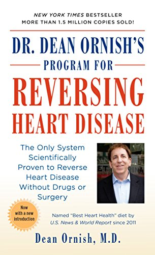 Dr. Dean Ornish's Program For Reversing Heart Disease: The Only System Scientifically Proven To Reverse Heart Disease Without Drugs Or Surgery por Dean Ornish Md epub