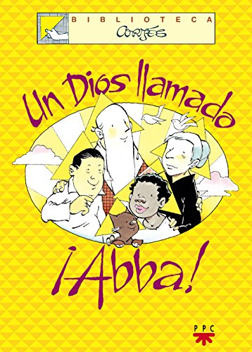 Un Dios Llamado Abba (Biblioteca Cortés)