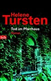 Tod im Pfarrhaus: Roman (Die Irene-Huss-Krimis, Band 4)