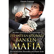 Die internationale Bankenmafia