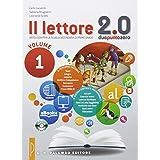 Il lettore 2.0. Antologia per la Scuola media: 1