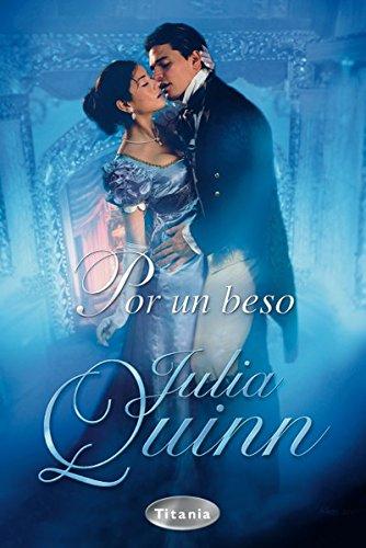 Por un beso de Julia Quinn