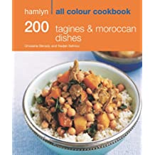 200 Tagines & Moroccan Dishes: Hamlyn All Colour Cookbook (Hamlyn All Colour Cookery)