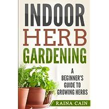 Indoor Herb Gardening: A Beginner's Guide to Growing Herbs
