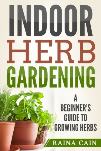 Indoor Herb Gardening: A Beginner's Guide to Growing Herbs