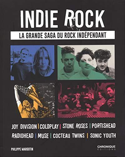 Indie Rock par Philippe Margotin