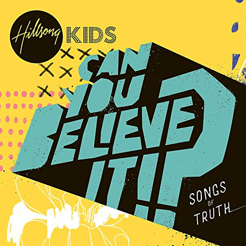 can you believe it?-1cd (Kids-cd Hillsong)