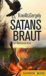 Satansbraut: Ein Waldviertel-Krimi (HAYMON TASCHENBUCH)