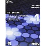 Sistemi e reti. Con espansione online. Per gli Ist. tecnici industriali: 1