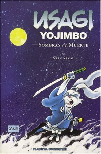 Usagi Yojimbo 1: Sombras De Muerte/Shades of Death (Usagi Yojimbo (Spanish)) por Stan Sakai