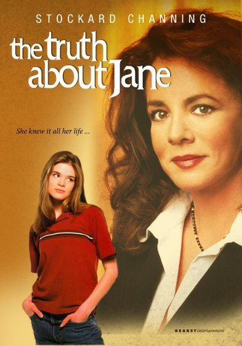 The Truth About Jane by Stockard Channing