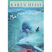 The Music of Dolphins by Karen Hesse (1998-02-01)