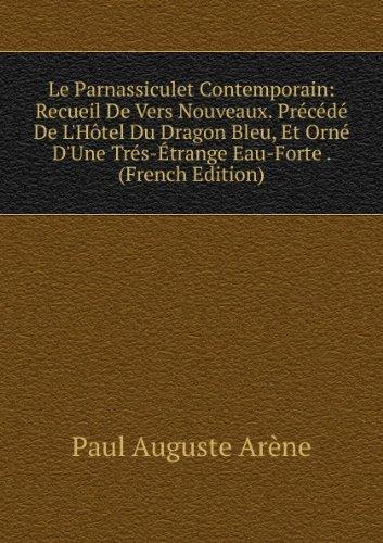 le-parnassiculet-contemporain-recueil-de-vers-nouveaux-praccacdac-de-lhatel-du-dragon-bleu-et-ornac-