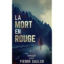 La mort en rouge (French Edition)