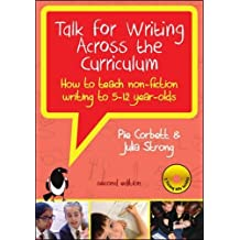 Talk for Writing Across the Curriculum With DVDs: How to Teach Non- Fiction to 5-12 Year-Olds