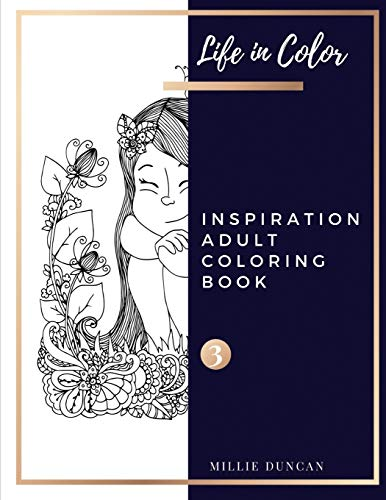 LORING BOOK (Book 3): Inspiration Coloring Book for Adults - 40+ Premium Coloring Patterns (Life in Color Series (Life In Color - Inspiration Adult Coloring Book, Band 3) ()