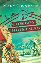 Cowboy Christmas by Mary Connealy (2009-09-01)