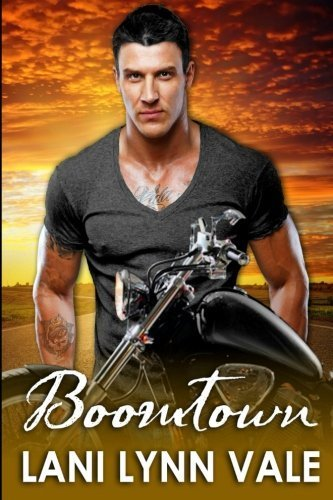 Boomtown (Freebirds) (Volume 1) by Lani Lynn Vale (2014-04-29)