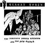 Reagan Youth: The Complete Youth Anthems For The New Order (Audio CD)