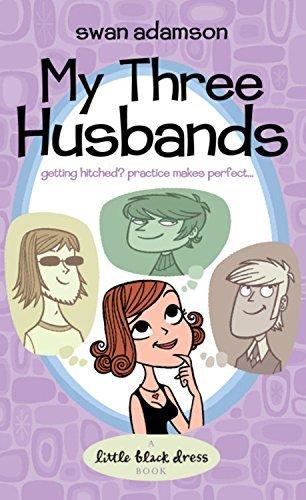 My Three Husbands by Swan Adamson (7-Aug-2006) Paperback