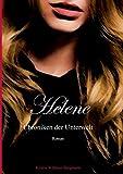 Helene: Chroniken der Unterwelt Band I