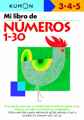 MI PRIMER LIBRO DE NUMEROS 1-30 (Kumon Workbooks: Basic Skills)