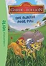 La Garde du Roi Lion 04 - Une famille pour Fuli par Company
