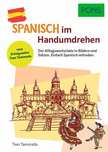 PONS Spanisch light: Die wichtigsten Wörter und Sätze, die Du brauchst um sofort loszulegen (PONS … im Handumdrehen)