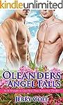 The Oleanders of Angel Falls: M/M Str...