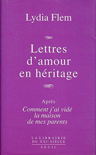 Lettres d'amour en héritage par Lydia Flem