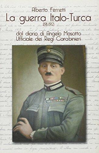La guerra italo-turca (1911-1912) (Saggistica) por Alberto Ferretti