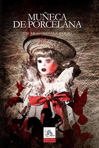Muñeca de Porcelana por Óscar González Pardo