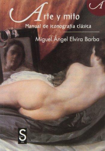 Arte y mito (Colección Arte) por Miguel Ángel Elvira Barba