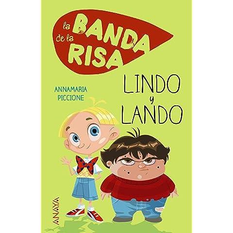 La Banda De La Risa. Lindo Y Lando (Literatura Infantil (6-11 Años) - Narrativa Infantil)