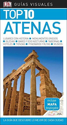 Guía Visual Top 10 Atenas: La guía descubre