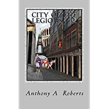 City of the legions: The next generations