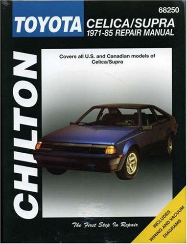 Toyota: Celica/Supra 1971-85 (Chilton's Total Car Care Repair Manual)