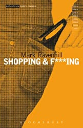 Shopping and F***ing (Modern Classics)