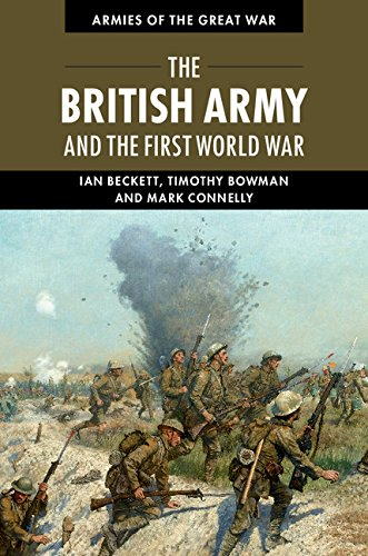 The British Army and the First World War (Armies of the Great War) por Ian Beckett