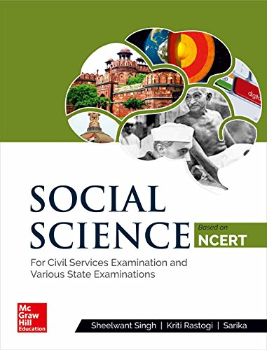 Social Science Based on NCERT : for Civil Services Examination and Various State Examinations