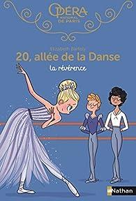20, allée de la danse, tome 11 : La révérence par Elizabeth Barféty