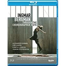 Bergman, Ingmar: Through the Choreographer's Eye