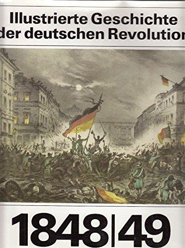 Illustrierte Geschichte der deutschen Revolution 1848/49