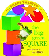 The Big Green Square (and the Little Shy Frog) (Shape Theater)