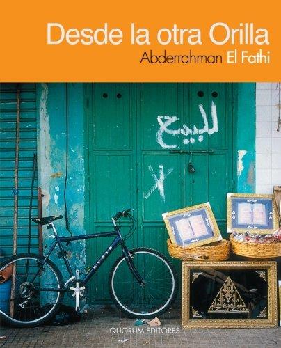 Desde La Otra Orilla (Algarabía poesía) por Abderrahman El Fathi