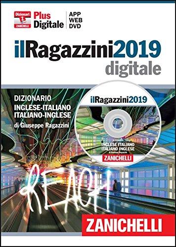 il Ragazzini 2019. Dizionario inglese italiano italiano inglese DVD ROM