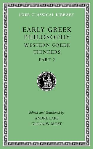Early Greek Philosophy, Volume V: Western Greek Thinkers, Part 2 (Loeb Classical Library) (2016-10-31)