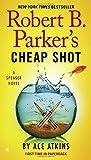 Robert B. Parker's Cheap Shot (Spenser, Band 42)